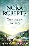 Grün wie die Hoffnung: Roman (Die Ring-Trilogie, Band 1)