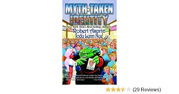 Myth-taken Identity (Myth Adventures) by Robert Asprin (2004 ...