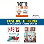 Positive Thinking: The Power of Habits Box Set: How to Stop Negative Thoughts, Build Good Habits, and Declutter Your Life | Jennifer Smith,Brianna Anderson