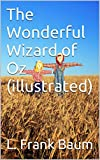 Image of The Wonderful Wizard of Oz (illustrated)