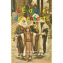 L'évangile des enfants (illustré) (French Edition)