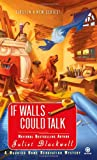 If Walls Could Talk, Juliet Blackwell, 0451231813