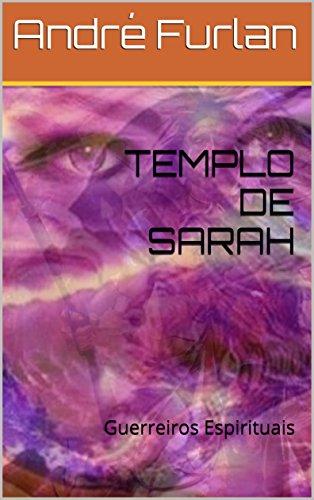 TEMPLO DE SARAH: Guerreiros Espirituais (Portuguese Edition ...