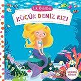 İlk Öyküler Küçük Deniz Kızı: Hareketli Kitaplar