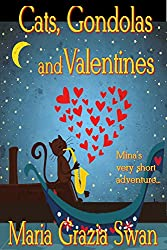 Cats, Gondolas and Valentines: Mina's very short adventure... (mina's adventures Book 0)