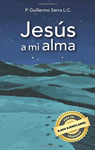 Jess a mi alma (Spanish Edition)