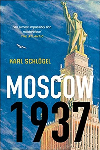 Amazon Fr Moscow 1937 Karl Schlogel Livres