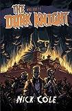 The Dark Knight (Wyrd) (Volume 2)