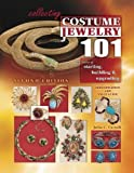 img - for Collecting Costume Jewelry 101: Basics of Starting, Building & Upgrading, Identification and Value Guide, 2nd Edition by Julia C. Carroll (2007-09-15) book / textbook / text book
