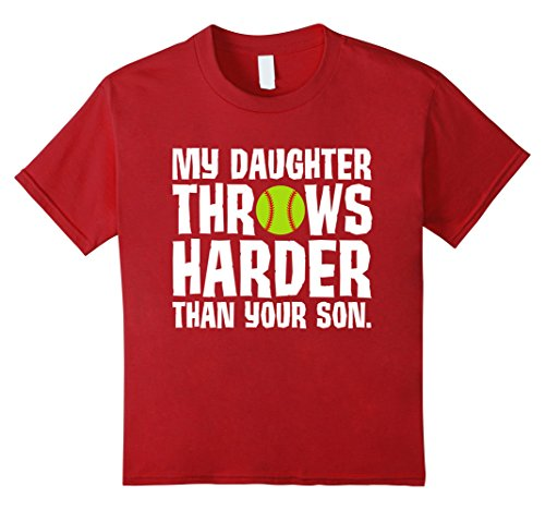 Kids Daughter Throws Harder Than Your Son Softball T-Shirt 10 Cranberry (Sexy Softball Player)