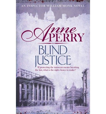 [ { { Blind Justice } } ] By Perry, Anne ( Author on Aug-27-2013 [ Hardcover ]