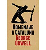 img - for Homenaje a Cataluna / Homage To Catalonia(Hardback) - 2011 Edition book / textbook / text book