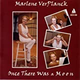 Once There Was A Moon By Marlene VerPlanck (2009-06-15)