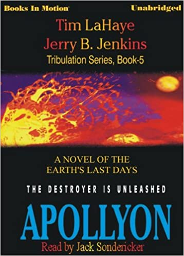 |BETTER| Apollyon By Tim LaHaye And Jerry B. Jenkins, (Left Behind Series, Book 5) From Books In Motion.com. Consulta fantasy Wests Ashley Digital