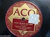 78 rpm DOROTHY LEIGH where the blue bird sings / idaho , ACO G-15203