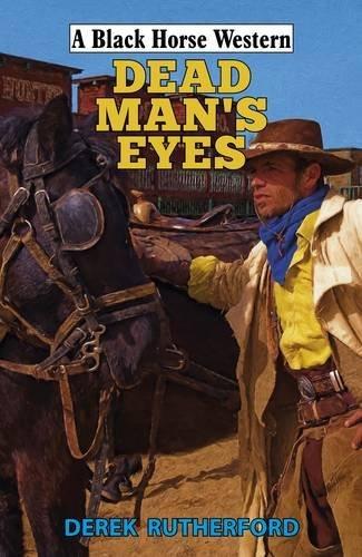 Download Dead Man's Eyes (A Black Horse Western) ebook