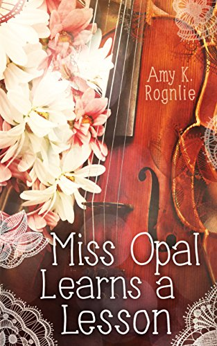 Download for free Miss Opal Learns a Lesson: A Miss Opal Story Book 2