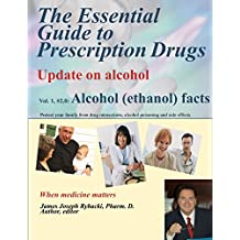 The Essential Guide to Prescription Drugs, Update on alcohol