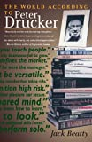img - for The World According to Peter Drucker by Jack Beatty (1998-12-29) book / textbook / text book
