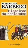Image de Histoires de croisades (French Edition)