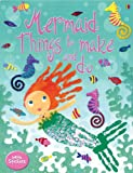 Mermaid things to make and Do, Leonie Pratt, 0794510620