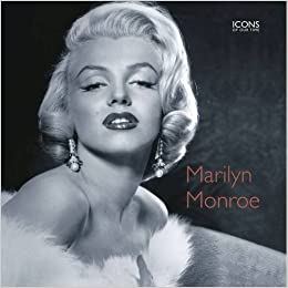 5fe4e1f4795 Marilyn Monroe (Icons of Our Time): Amazon.co.uk: Marie Clayton ...