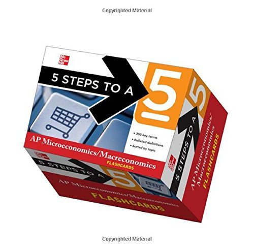 s to a 5 AP Microeconomics/Macroeconomics Flashcards (5 Steps to a 5 on the Advanced Placement (1st Edition) ()