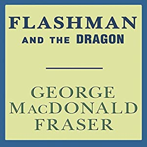 Flashman and the Dragon Audiobook