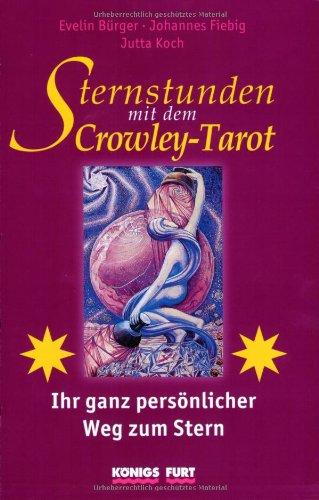 sternstunden-mit-dem-crowley-tarot-ihr-ganz-persnlicher-weg-zum-stern