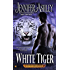 White Tiger (A Shifter's Unbound Novel)