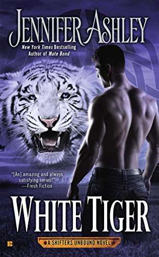 White Tiger (A Shifters Unbound Novel) cover