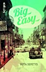 Big easy par Sepetys