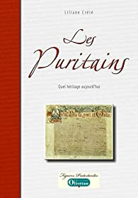 Les puritains quel héritage aujourd'hui ? par Liliane Crété