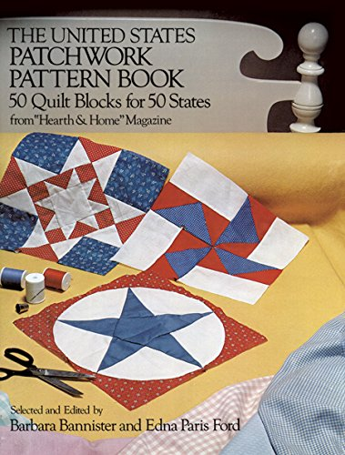 The United States Patchwork Pattern Book (Dover -