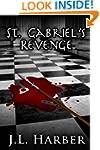 Saint Gabriel's Revenge: Another Step...