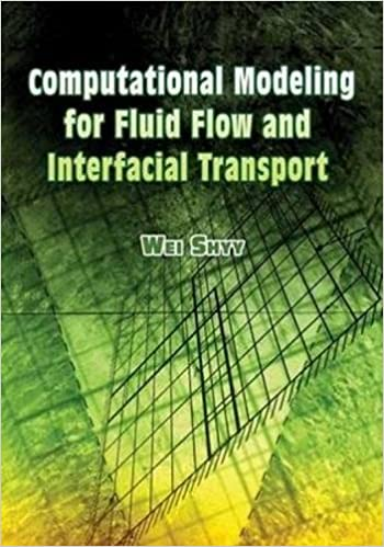 Book Computational Modeling for Fluid Flow and Interfacial Transport (Dover Civil and Mechanical Engineering)