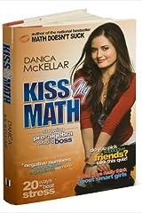 Kiss My Math byMcKellar Paperback