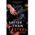 Softer Than Steel (A Love & Steel Novel)