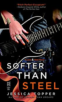 Softer Than Steel (A Love & Steel Novel) by [Topper, Jessica]