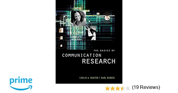 Amazon the basics of communication research with infotrac the basics of communication research with infotrac wadsworth series in speech communication 9780534507787 leslie a baxter earl r babbie books fandeluxe Image collections