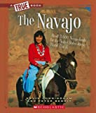 The Navajo, Kevin Cunningham and Peter Benoit, 0531207625