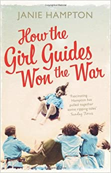 Book How the Girl Guides Won the War