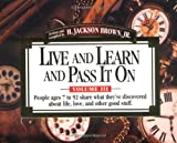 Live and Learn and Pass It On, H. Jackson Brown, 1558538402