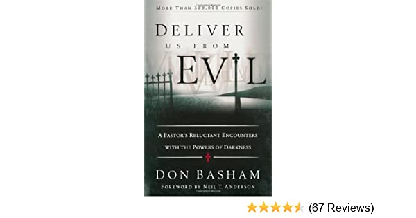 Deliver Us from Evil: A Pastor's Reluctant Encounters with the