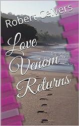 Love Venom Returns