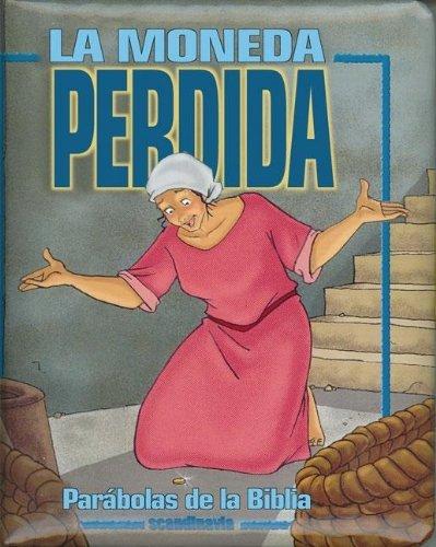 Parabolas de la Biblia: La Moneda Perdida (Spanish Edition) by Brand: Vida