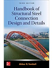 Handbook of Structural Steel Connection Design and Details, Third Edition