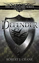 Defender (The Sanctuary Series Book 1) (English Edition)
