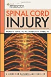 Spinal Cord Injury, Michael E. Selzer and Bruce H. Dobkin, 1932603387