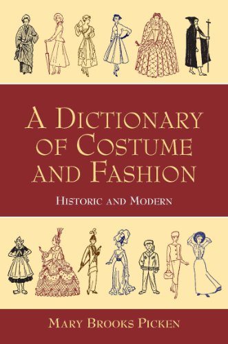 A Dictionary of Costume and Fashion: Historic and Modern (Dover Fashion and Costumes)]()